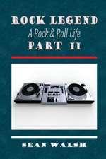 Rock Legend Part II