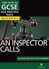 Inspector Calls AQA Practice Tests: York Notes for GCSE (9-1)