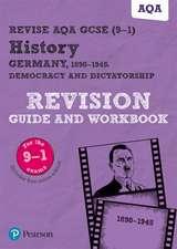 Taylor, K: Revise AQA GCSE (9-1) History Germany 1890-1945: