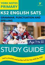 English SATs Grammar, Punctuation and Spelling Study Guide: