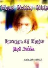 Ghoul Getter Girls:  Revenge of Elmira and Sable