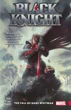 Black Knight: The Fall of Dane Whitman