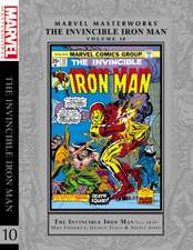 Marvel Masterworks: The Invincible Iron Man Vol. 10