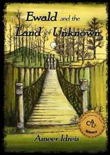 Ewald and the Land of Unknown