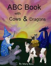ABC Book with Cows & Dragons