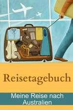 Reisetagebuch - Meine Reise Nach Australien