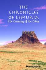 The Chronicles of Lemuria:  The Turning of the Tides