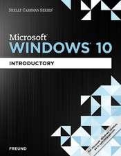 Shelly Cashman Microsoft Windows 10:  Introductory