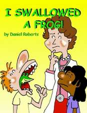 I Swallowed a Frog
