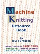 Machine Knitting Resource Book