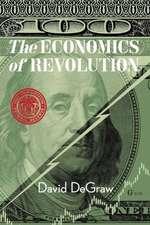The Economics of Revolution