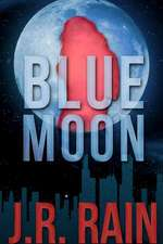 Blue Moon:  A Samantha Moon Story