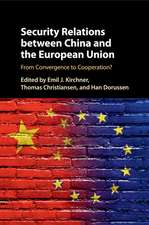 Security Relations between China and the European Union: From Convergence to Cooperation?