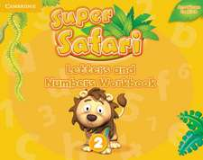Super Safari American English Level 2 Letters and Numbers Workbook