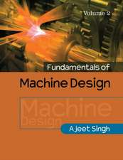 Fundamentals of Machine Design: Volume 2