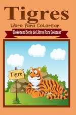 Tigres Libro Para Colorear
