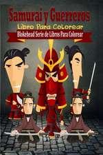 Samurai y Guerreros Libro Para Colorear