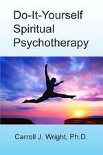 Do-It-Yourself Spiritual Psychotherapy