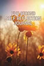 Five Second Self Reflection Journal
