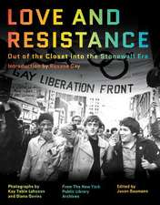 Love and Resistance – Out of the Closet into the Stonewall Era