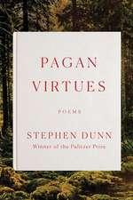Pagan Virtues – Poems