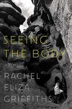 Seeing the Body – Poems
