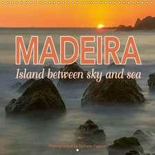 Madeira island between sky and sea (Wall Calendar 2018 300 × 300 mm Square)