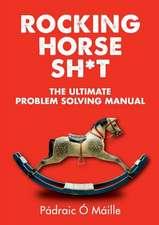 Rocking Horse Sh*t