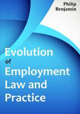 Evolution of Employment Law and Practice