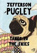 Jefferson Pugley Takes to the Skies
