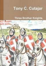 Three Brother Knights