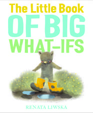 The Little Book of Big What-Ifs