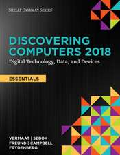 Discovering Computers, Essentials (C)2018: Digital Technology, Data, and Devices