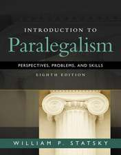 Introduction to Paralegalism:  Perspectives, Problems and Skills, Loose-Leaf Version