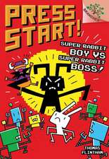 Super Rabbit Boy vs. Super Rabbit Boss! a Branches Book (Press Start! #4)