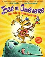Jose El Chevere:  Helado y Dinosaurios (Jose El Chevere #1)