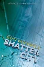 Shatter City (Impostors, Book 2), Volume 2