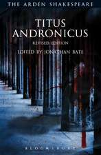 Titus Andronicus: Revised Edition