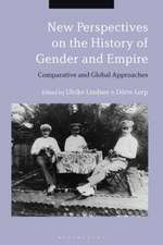 New Perspectives on the History of Gender and Empire: Comparative and Global Approaches