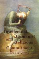 Intellectual, Humanist and Religious Commitment: Acts of Assent
