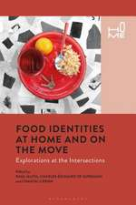 Food Identities at Home and on the Move: Explorations at the Intersection of Food, Belonging and Dwelling
