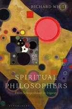 Spiritual Philosophers: From Schopenhauer to Irigaray