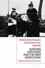 Nations, Identities and the First World War: Shifting Loyalties to the Fatherland