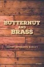 Butternut and Brass