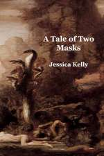 A Tale of Two Masks