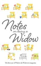 Notes on Being a Widow