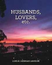 Husbands, Lovers, Etc.