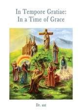 In Tempore Gratiae