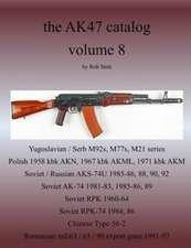 The Ak47 Catalog Volume 8