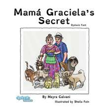 Mamá Graciela's Secret Dyslexic Font